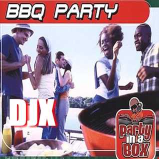 DJX   BARBECUE PARTY