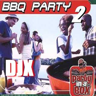 DJX   BARBECUE PARTY 2