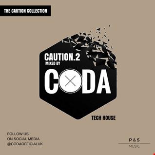 CAUTION.2   Mixed by CODA