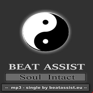 Beat Assist - Soul Intact (Single Presentation)