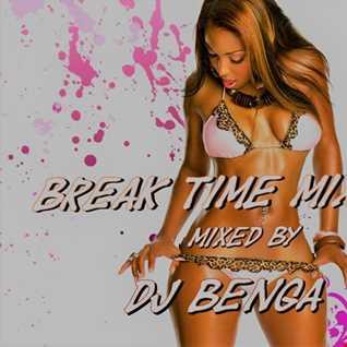 DJ Benga - Break Time mix