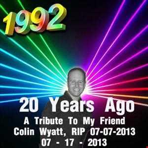 1992   071713 20 Years Ago   A Colin Wyatt Tribute (320kbps)