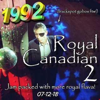 1992   071218 Royal Canadian 2 (320kbps)
