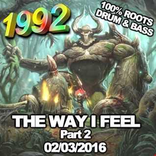 1992   020316 The Way I Feel pt2 (320kbps)