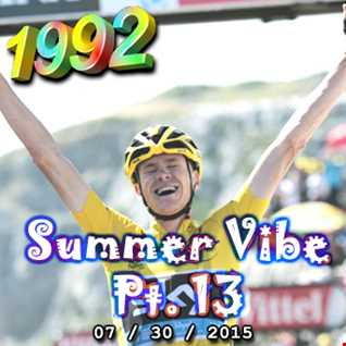 1992   072915 Summer Vibe pt13 Hyper on Summer (320kbps)