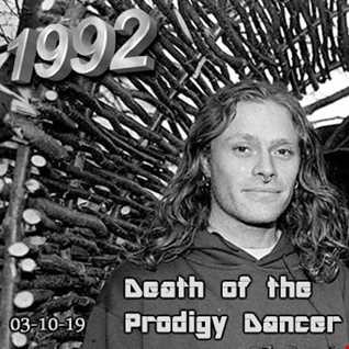 1992   031019 Death of the Prodigy Dancer (320kbps)