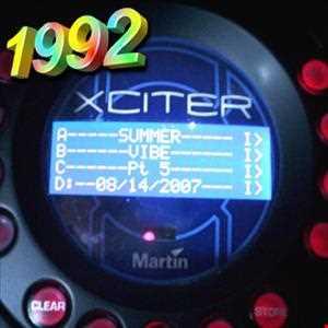 1992   081407 Summer Vibe pt5 Xciter (320kbps)