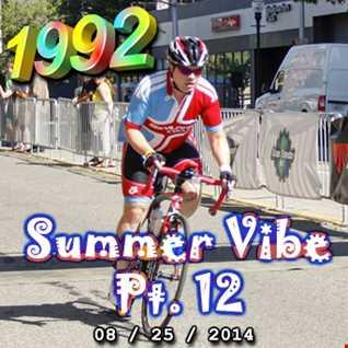 1992   082514 Summer Vibe pt12 (320kbps)