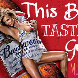 this bud tastes good mixed by DJ Pullen