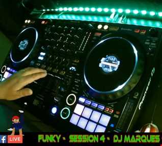 FUNKY - SESSION 4 - FACEBOOK LIVE - Mixed by DJ Marques   (David Marques Pinto)