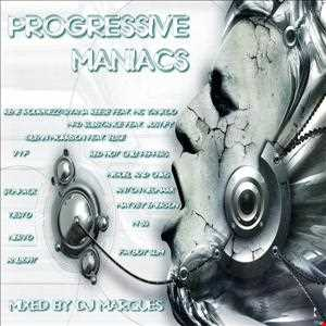 PROGRESSIVE MANIACS Mixed by DJ Marques