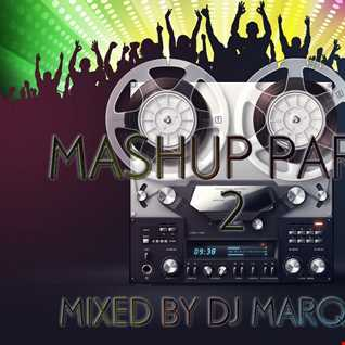 MASHUP PARTY 2 Mixed by DJ Marques