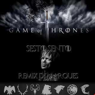 Sesto Sento - Game Of Thrones (Remix DJ Marques)