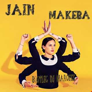 JAIN - Makeba ( Bootleg DJ Marques)