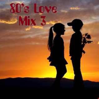 80's Love Mix 3
