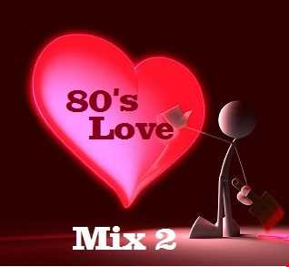80's Love Mix 2