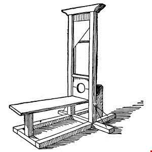 bring forth the guillotine