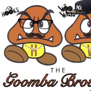 Goomba Brothers-DJ Hooks( New Jersey) & DJ Woo Wee(New York) 2015  March Mixtape