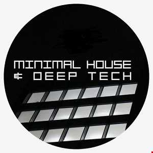 Minimal House & Deep Tech