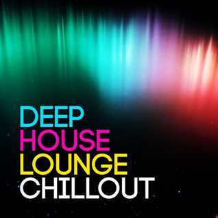Deep House Lounge Chill Out