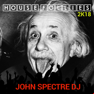HousefollieS   John Spectre
