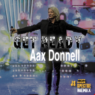 Aax Donnell by Tracks Remix John Spectre Get Ready
