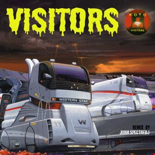 Visitors ( John SPectre Remix)   Koto