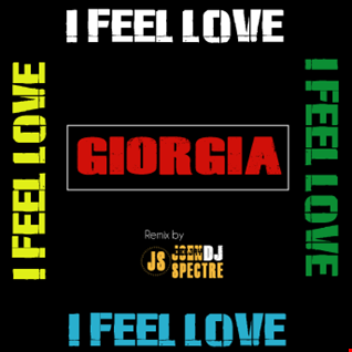 I feel Love (john Spectre Remix) Giorgia