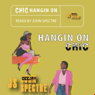Hangin Out (John Spectre Remix)   Chic