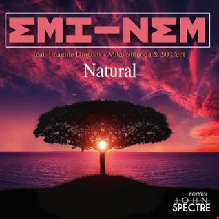 John Spectre Remix Emi nem   Natural feat. Imagine Dragons   Mike Shinoda & 50 Cent