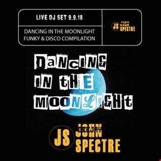 Dancing in the Moonlight   Live John Spectre Dj