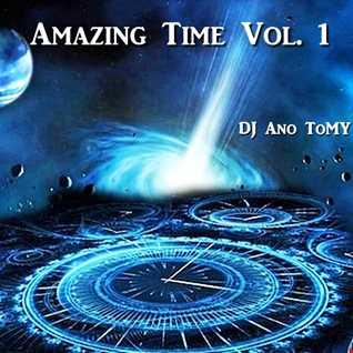 Amazing Time Vol. 1 (DJ Ano ToMY)