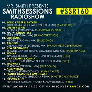 Mr. Smith - Smith Sessions Radioshow 160 (JUN 10, 2019)