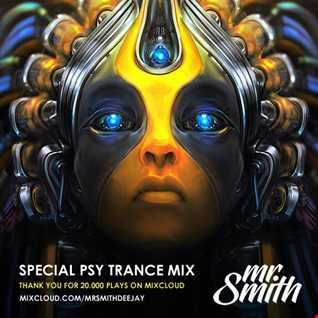Mr. Smith - Special Psy Trance Mix (20.000 Plays)