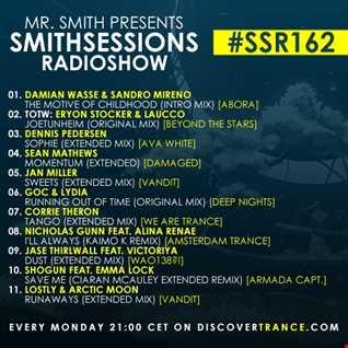 Mr. Smith   Smith Sessions Radioshow 162 (JUN 24, 2019)