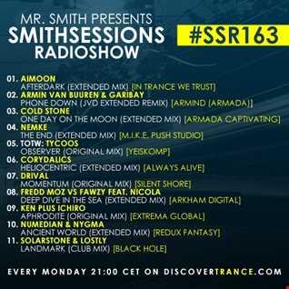 Mr. Smith - Smith Sessions Radioshow 163 (JUL 01, 2019)