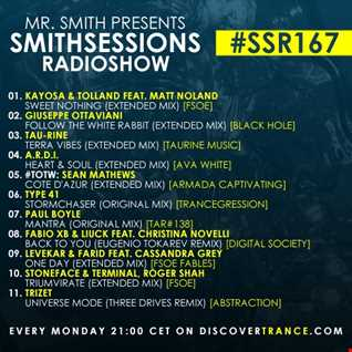 Mr. Smith - Smith Sessions Radioshow 167 (JUL 29, 2019) - !!! LAST EPISODE ON HOUSE-MIXES !!!