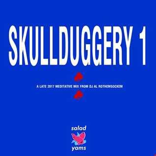 Skullduggery 1 • DJ Al Rothemsockem