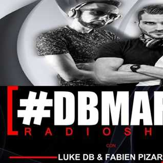 THE BEST OF DBMAFIA RADIOSHOW #01! - 25/06/2018 Luke DB & Fabien Pizar