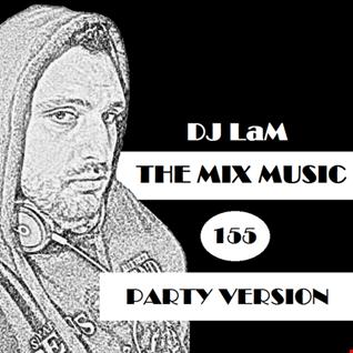 THE MIX MUSIC #155! - 10/12/2017 DJ LaM