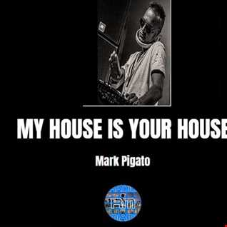 MY HOUSE IS YOUR HOUSE #80! - 14/09/2018 Mark Pigato