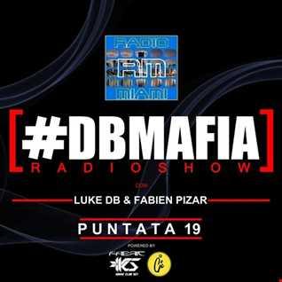 DBMAFIA RADIOSHOW - 19/03/2018 Luke DB & Fabien Pizar