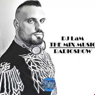 THE MIX MUSIC RADIOSHOW #186! - 29/09/2018 DJ LaM