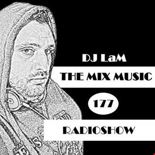 THE MIX MUSIC #177! RADIOSHOW - 09/06/2018 DJ LaM
