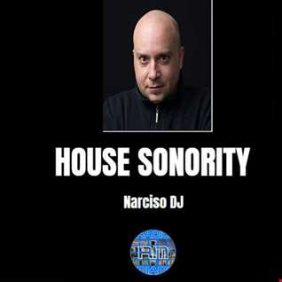 HOUSE SONORITY - 10/09/2K18 Narciso DJ