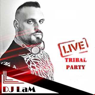 DJ LaM LIVE #33! TRIBAL PARTY - 14/01/2021
