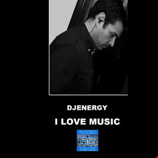 I LOVE MUSIC - 20/03/2018 DjEnergy