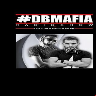 THE BEST OF DBMAFIA RADIOSHOW #02! - 03/07/2018 Luke DB & Fabien Pizar