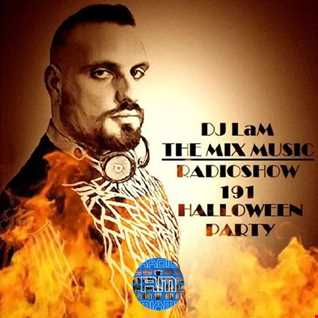 THE MIX MUSIC RADIOSHOW #191! (Halloween Party) - 31/10/2018