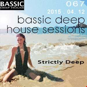 Bassic Deep House Sessions Episode 067